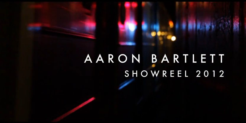aaron_bartlett_showreel_2012